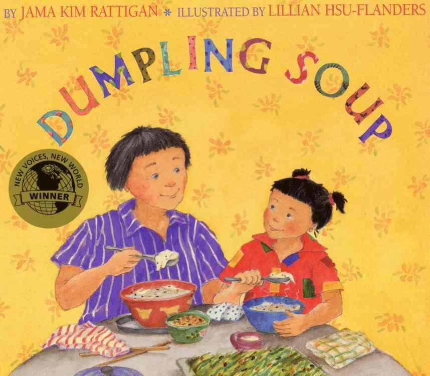 Dumpling Soup By Rattigan, Jama Kim/ Hsu-Flanders, Lillian (ILT)