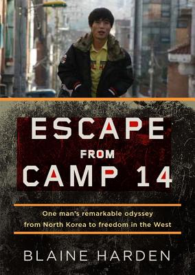 [CD] Escape from Camp 14 By Harden, Blaine/ Harden, Blaine (NRT)