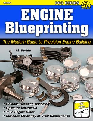 Engine Blueprinting By Mavrigian, Mike